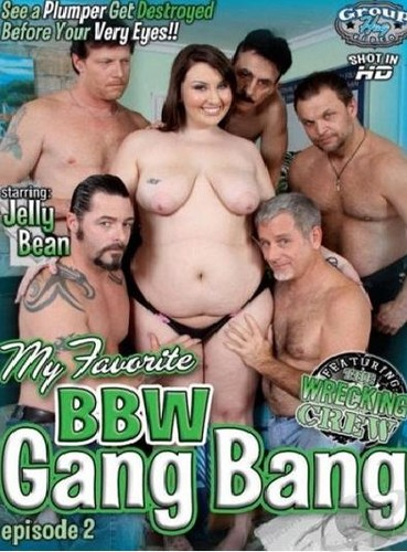 Jelly Bean   My Favorite BBW Gang Bang